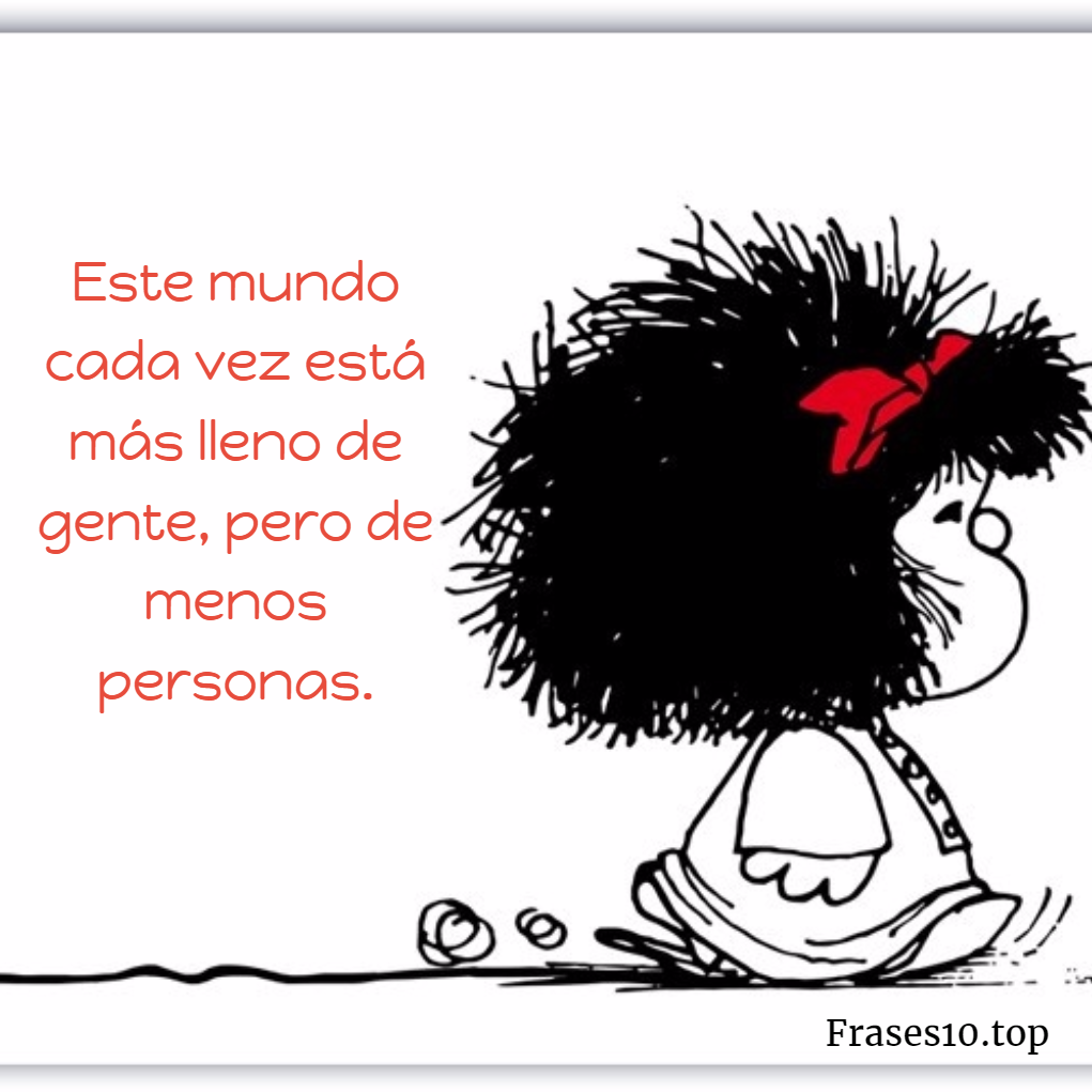 Frases de Mafalda para pensar