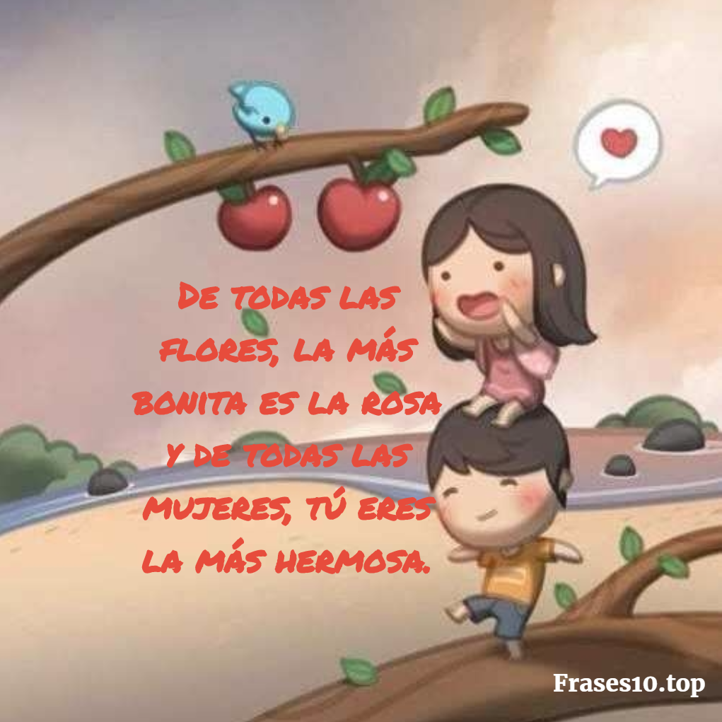 Piropos De Amor Cortos Bonitos Y Romanticos